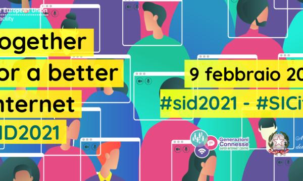 Safer Internet Day 2021 e il mese per la promozione della sicurezza in rete